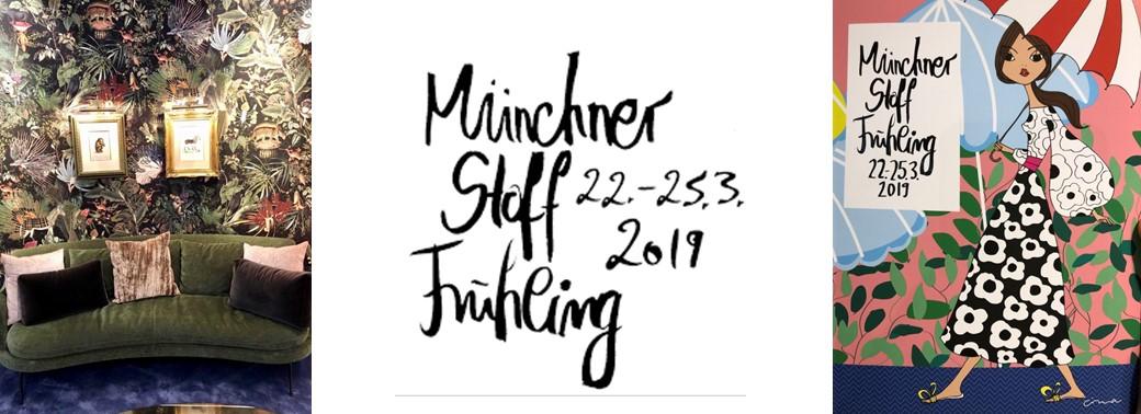 MÜNCHNER STOFFFRÜHLING - MÄRZ 2019